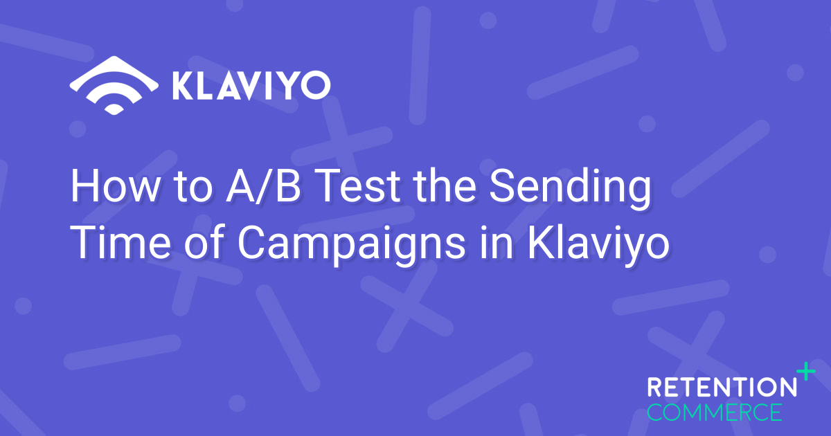 how-to-a-b-test-the-sending-time-of-campaigns