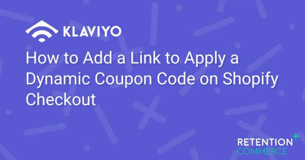 how-to-add-a-link-to-apply-a-dynamic-coupon-code-on-shopify-checkout
