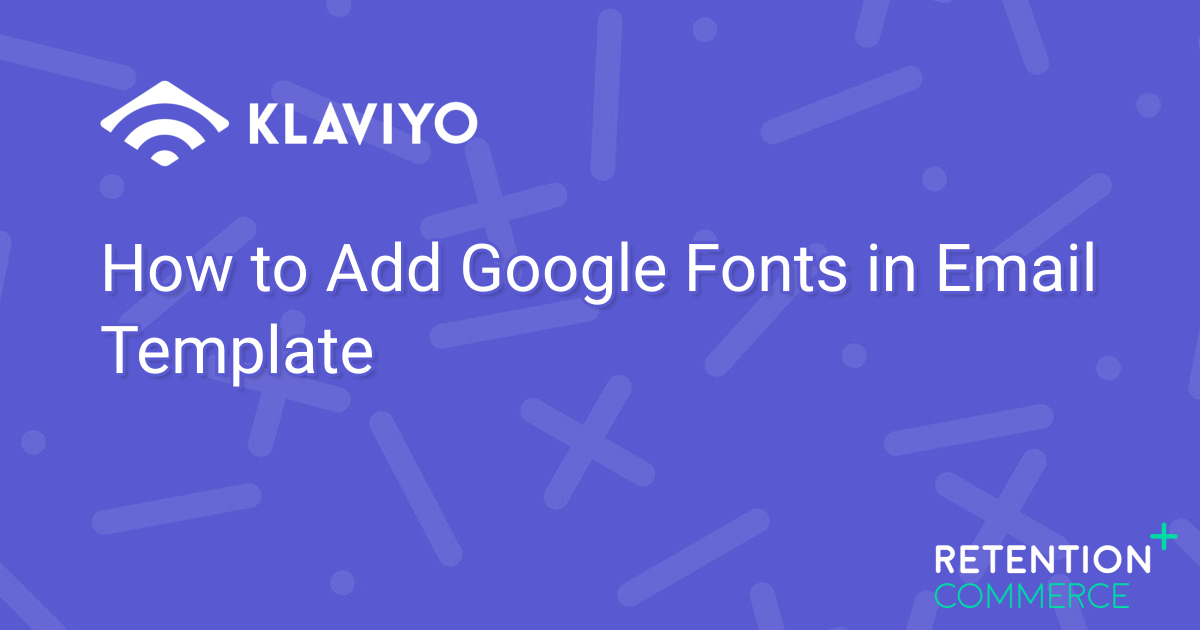 how-to-add-google-fonts-in-email-template