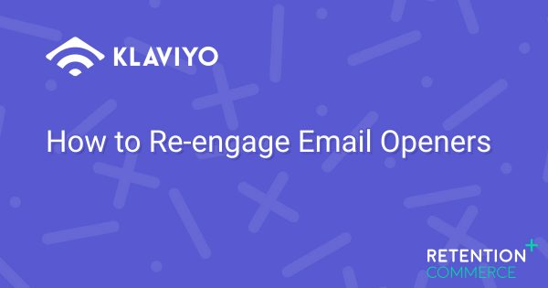 How to Re-engage Email Openers